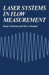 Laser Systems in Flow Measurement