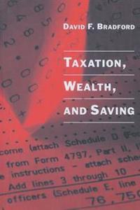 Taxation, Wealth, and Saving