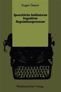 Sprachliche Indikatoren Kognitiver Regulationsprozesse