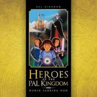 Heroes of the Pal Kingdom