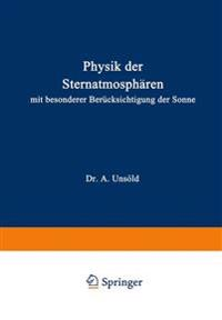 Physik Der Sternatmosph ren