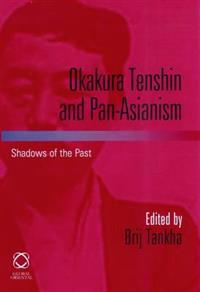 Okakura Tenshin and Pan-Asianism