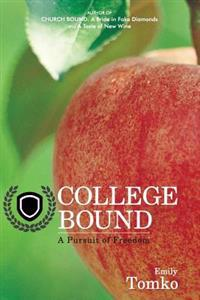 College Bound: A Pursuit of Freedom