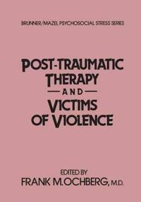 Post-Traumatic Therapy and Victims of Violence