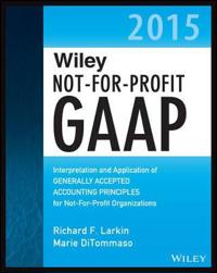 Wiley Not-for-Profit GAAP 2014: Interpretation and Application of Generally