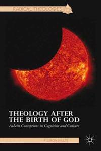 Theology After the Birth of God