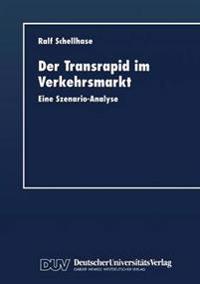 Der Transrapid Im Verkehrsmarkt