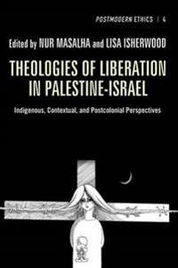 Theologies of Liberation in Palestine-Israel
