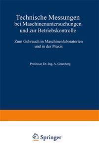 Technische Messungen Bei Maschinenuntersuchungen Und Zur Betriebskontrolle