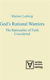 God's Rational Warriors