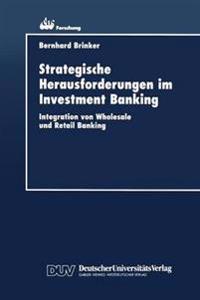 Strategische Herausforderungen Im Investment Banking
