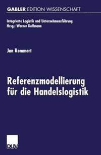 Referenzmodellierung F r Die Handelslogistik