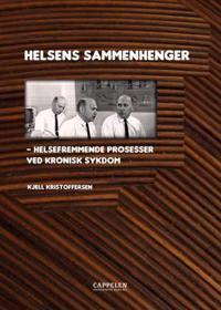 Helsens sammenhenger - Kjell Kristoffersen | Inprintwriters.org