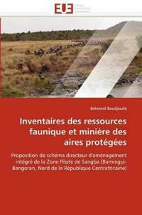Inventaires Des Ressources Faunique Et Mini�re Des Aires Prot�g�es