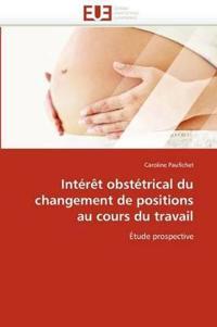 Int�r�t Obst�trical Du Changement de Positions Au Cours Du Travail