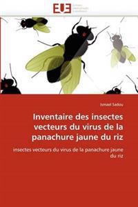 Inventaire Des Insectes Vecteurs Du Virus de La Panachure Jaune Du Riz