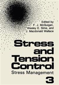 Stress and Tension Control