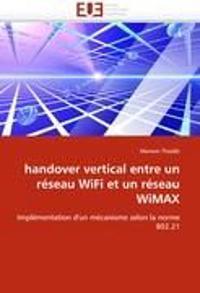 Handover Vertical Entre Un R�seau Wifi Et Un R�seau Wimax