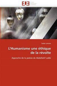 L''Humanisme Une Ethique de La Revolte