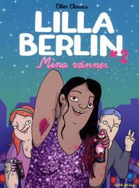 Lilla Berlin. Del 2, Mina vänner
