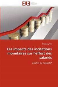 Les Impacts Des Incitations Mon�taires Sur l''effort Des Salari�s