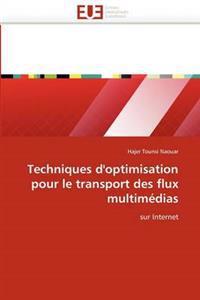 Techniques d''optimisation Pour Le Transport Des Flux Multim�dias