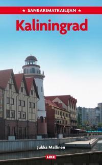 Sankarimatkailijan Kaliningrad