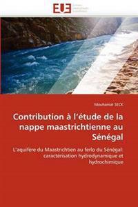 Contribution A L''Etude de La Nappe Maastrichtienne Au Senegal