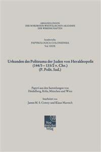 Urkunden Des Politeuma Der Juden Von Herakleopolis 144/3-133/2 V. Chr. P. Polit. Iud.