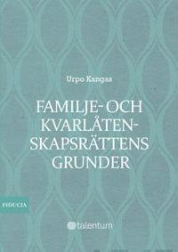 Familje- och kvarlåtenkapsrättens grunder