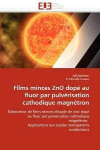 Films Minces Zno Dope Au Fluor Par Pulverisation Cathodique Magnetron