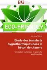 Etude Des Transferts Hygrothermiques Dans Le B�ton de Chanvre