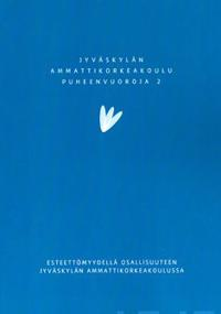 Esteettömyydellä osallisuuteen Jyväskylän ammattikorkeakoulussa