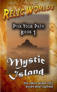 Relic Worlds: Pick Your Path - Mystic Island
