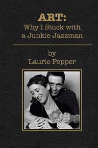 Art: Why I Stuck with a Junkie Jazzman