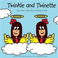Twinkle and Twinette