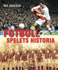 Fotboll : spelets historia