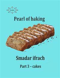 Pearl of Baking - Part 3 - Cakes: English