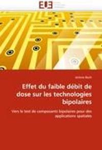 Effet Du Faible D�bit de Dose Sur Les Technologies Bipolaires