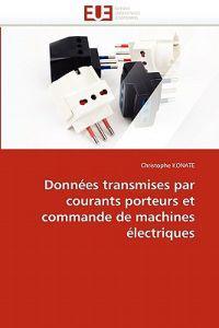 Donnees Transmises Par Courants Porteurs Et Commande de Machines Electriques