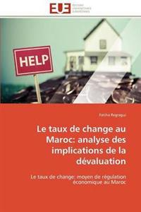 Le Taux de Change Au Maroc: Analyse Des Implications de La Devaluation