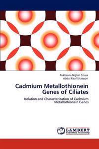 Cadmium Metallothionein Genes of Ciliates