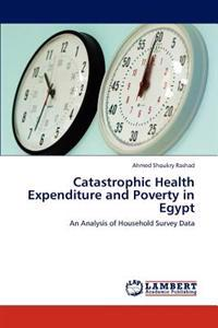 Catastrophic Health Expenditure and Poverty in Egypt