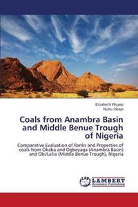 Coals from Anambra Basin and Middle Benue Trough of Nigeria