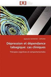 Depression Et Dependance Tabagique: Cas Cliniques