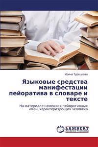 Yazykovye Sredstva Manifestatsii Peyorativa V Slovare I Tekste