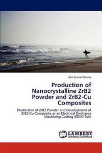 Production of Nanocrystalline Zrb2 Powder and Zrb2-Cu Composites