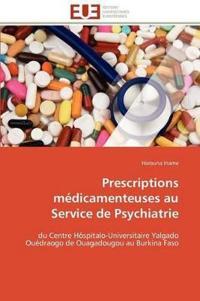 Prescriptions M�dicamenteuses Au Service de Psychiatrie