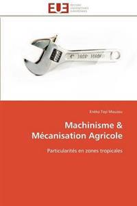 Machinisme M�canisation Agricole