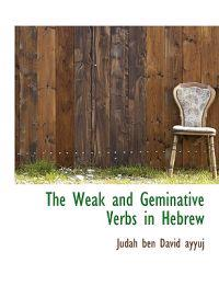 The Weak and Geminative Verbs in Hebrew